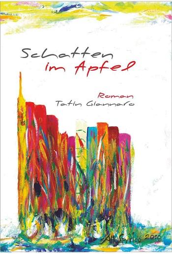"""Cover des Romans """"Schatten im Apfel"""" von Tatin Giannaro"""