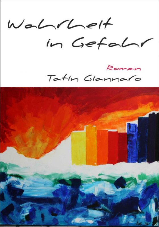 """Cover des Romans """"Wahrheit in Gefahr"""""""
